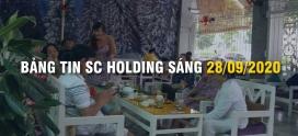 Bảng Tin SC Holding Sáng 28/09/2020