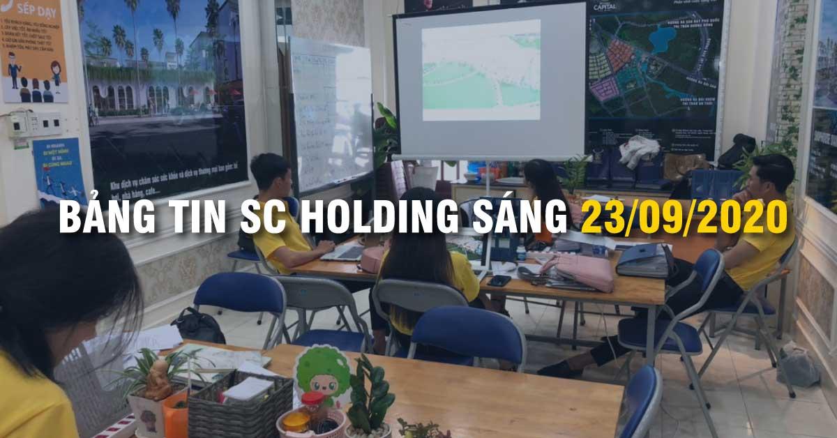 BẢNG TIN SC HOLDING SÁNG 23/09/2020