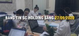 Bảng Tin SC Holding Sáng 27/09/2020