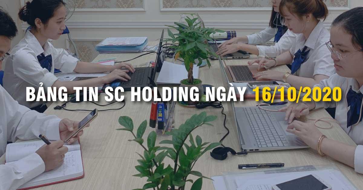Bảng Tin SC Holding Ngày 16/10/2020