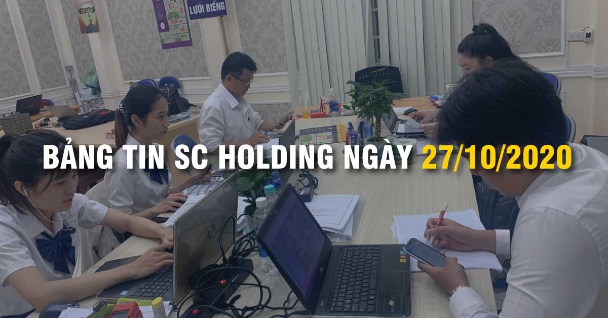 Bảng Tin SC Holding Ngày 27/10/2020