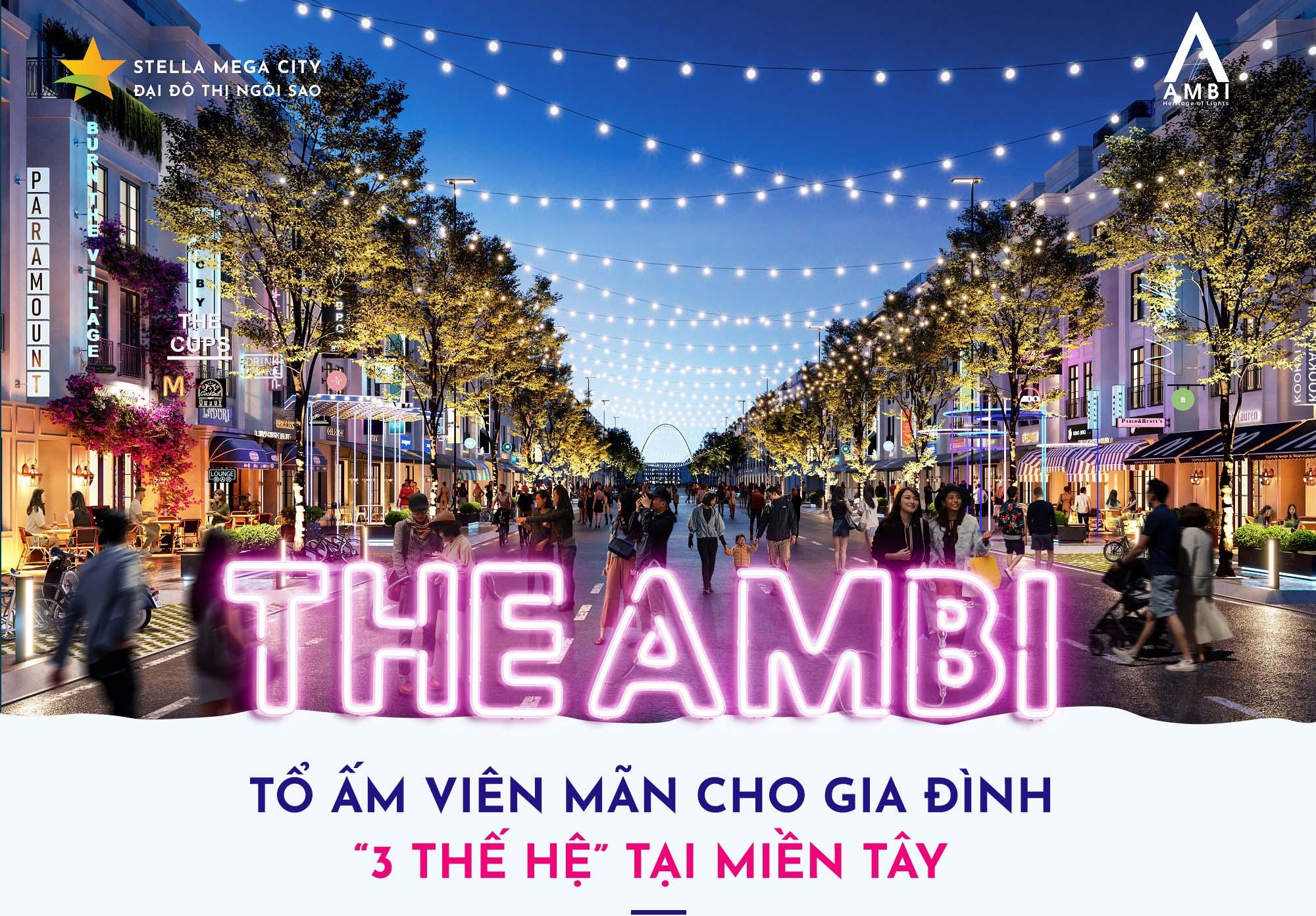 """The Ambi: Tổ Ấm Viên Mãn Cho Gia Đình 3 """"Thế Hệ"""" Tại Miền Tây"""